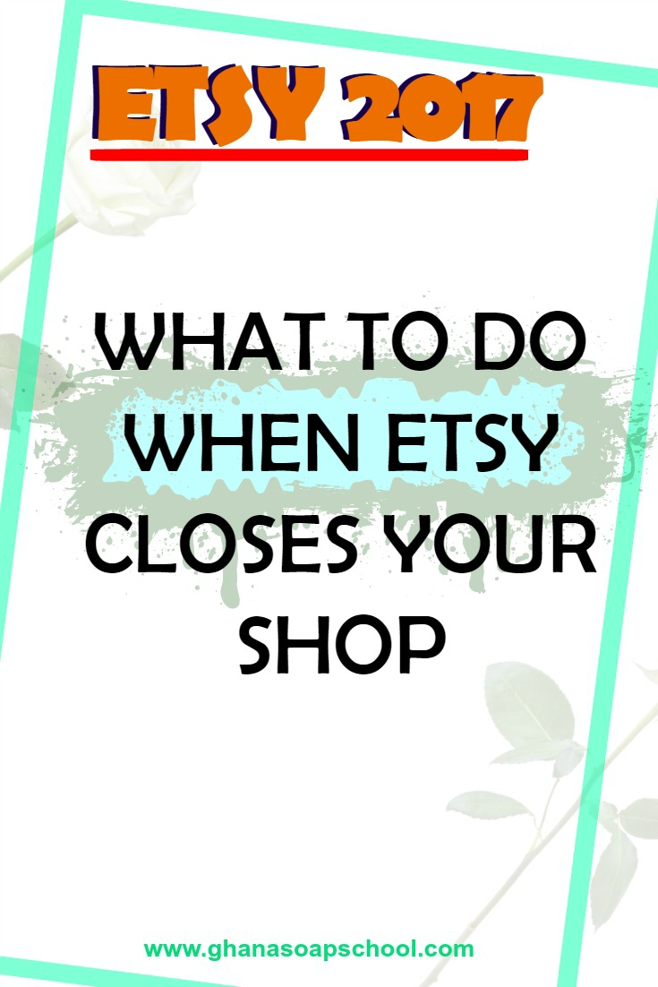 etsy 2017 why you shouldn 39 t panic when etsy closes your shop. Black Bedroom Furniture Sets. Home Design Ideas